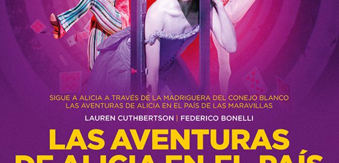 ALICIA EN EL PAÍS DE LAS MARAVILLAS   Ballet   lunes 23 de octubre 20:15h